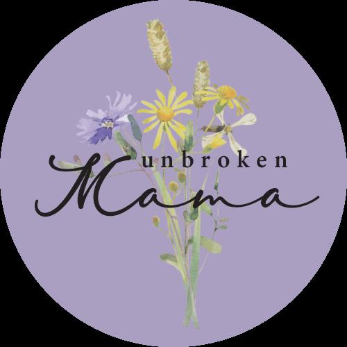 Unbroken Mama